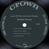 Love Of The Common People by Studio Group