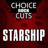 Choice Rock Cuts by Starship