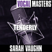 Vocal Masters: Tenderly by Sarah Vaughan