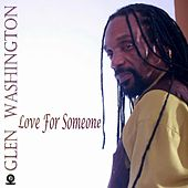 Love for Someone by Glen Washington
