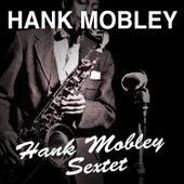 Hank Mobley Sextet von Hank Mobley