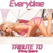 Everytime (Originally Performed By Britney Spears) by Disco Fever