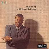 An Evening With Oscar Peterson by Oscar Peterson