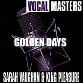 Vocal Masters: Golden Days by Sarah Vaughan