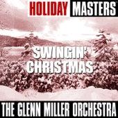Holiday Masters: Swingin' Christmas by Glenn Miller