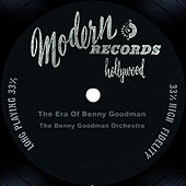 The Era Of Benny Goodman by Benny Goodman
