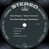 Duke Ellington - Master Protection by Duke Ellington