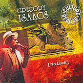 No Luck by Gregory Isaacs