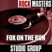 Rock Masters: Fox on the Run by Studio Group