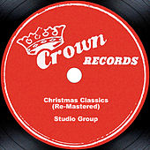 Christmas Classics (Re-Mastered) by Studio Group