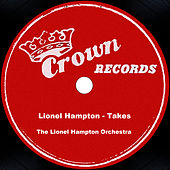 Lionel Hampton - Takes by Lionel Hampton