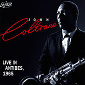 Live In Antibes 1965 by John Coltrane