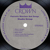 Patriotic Marches And Songs by Studio Group