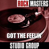 Rock Masters: Got The Feelin' by Studio Group