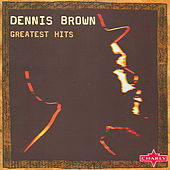 Greatest Hits CD2 by Dennis Brown