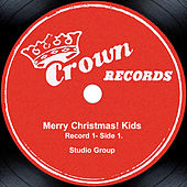 Merry Christmas! Kids - Record 1- Side 1 by Studio Group