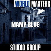 World Masters: Mamy Blue by Studio Group