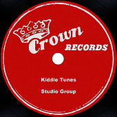 Kiddie Tunes by Studio Group