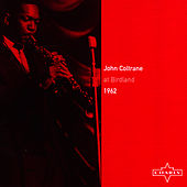 At Birdland 1962 by John Coltrane
