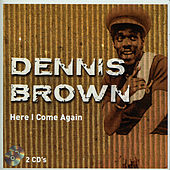 Here I Come Again - CD 2/2 by Dennis Brown