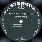 John F. Kennedy Speeches by Studio Group