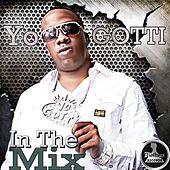 Mo Thugs Presents: In the Mix by Yo Gotti by Yo Gotti
