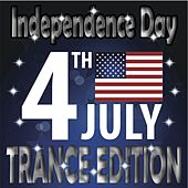 Independence Day Trance Edition (Best of Club Traxx, 4th of July) by Various Artists