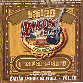 Bailao Amigos Da Viola Vol 3 by Various Artists