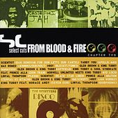 Select Cuts from Blood & Fire 2 by Various Artists