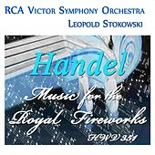 Handel: Music for the Royal Fireworks, Hwv 351 by Leopold Stokowski