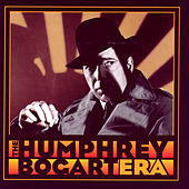 The Humphrey Bogart Era by Various Artists