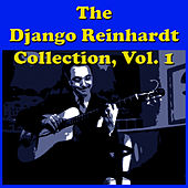 The Django Reinhardt Collection, Vol. 1 by Django Reinhardt