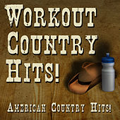 Workout Country Hits! by American Country Hits