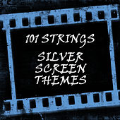 Silver Screen Themes by 101 Strings Orchestra