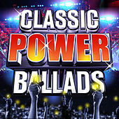 Classic Power Ballads by Various Artists