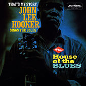 That's My Story + House of the Blues by John Lee Hooker
