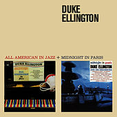 All American in Jazz + Midnight in Paris (Bonus Track Version) by Duke Ellington