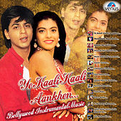 Ye Kaali Kaali Aankhen - Bollywood Instrumental Music by Various Artists