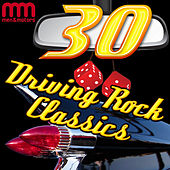 30 Driving Rock Classics by Various Artists