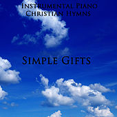 Instrumental Piano Christian Hymns: Simple Gifts by The O'Neill Brothers Group