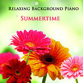 Relaxing Background Piano: Summertime by The O'Neill Brothers Group