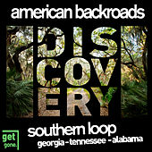 American Backroads Discovery: Southern Loop, Vol. 1 by Various Artists