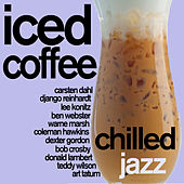 Iced Coffee - Chilled Jazz for Relaxation by Various Artists