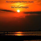 70s Instrumental Piano Music: We've Got Tonight by The O'Neill Brothers Group