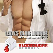 Ladys Club Lounge, Vol. 2 (Finest Lounge Selection) by Various Artists