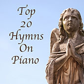Top 20 Hymns on Piano by The O'Neill Brothers Group