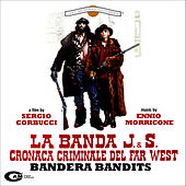La banda J. & S. cronaca criminale del far west by Ennio Morricone