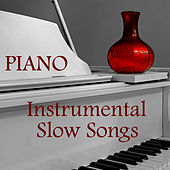 Slow Instrumental Songs: Piano Instrumental Songs by The O'Neill Brothers Group