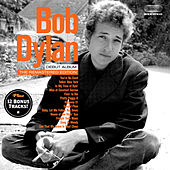 Bob Dylan (Debut Album). The Remastered Edition [Bonus Track Version] by Bob Dylan