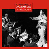 Complete Bird at the Apollo (Bonus Track Version) by Charlie Parker